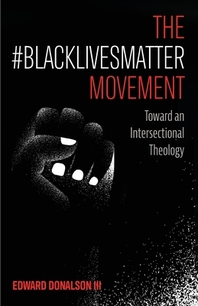 The #BlackLivesMatter Movement