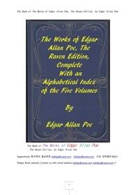 에드거 알렌 포우의 작품.The Book of The Works of Edgar Allan Poe, The Raven Edition, by Edgar Allan