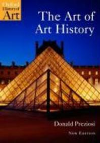 The Art of Art History (New, Updated, Expanded)