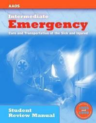 Intermediate - Emergency Care and Transportation of the Sick and Injured