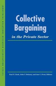 Collective Bargaining in the Private Sector