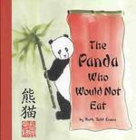 The Panda Who Would Not Eat