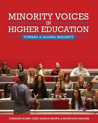Minority Voices in Higher Education