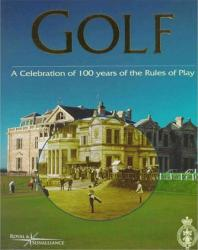 Golf, a Celebration of 100 Years of the Rules of Play