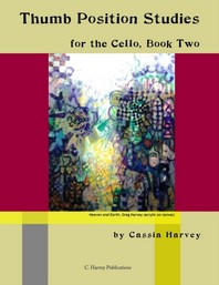 Thumb Position Studies for the Cello, Book Two