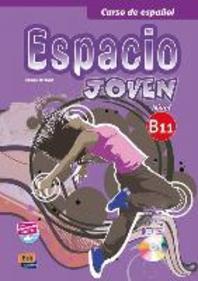 Espacio Joven B1.1 Libro del Alumno + CD-ROM + Eleteca Access