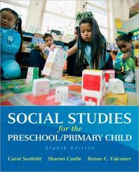 Social Studies for the Preschool/Primary Child 8/E