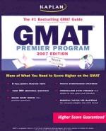 Kaplan GMAT 2007 : Premier Program