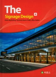 The Signage Design. 4