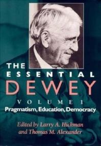The Essential Dewey, Volume 1