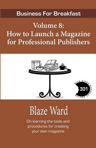 How to Launch a Magazine for Professional Publ
