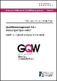 Qualit?tsmanagement 4.0 - Status Quo! Quo vadis?