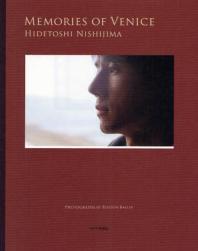MEMORIES OF VENICE HIDETOSHI NISHIJIMA