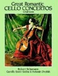 Great Romantic Cello Concertos in Full Score