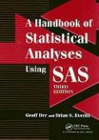 A Handbook of Statistical Analyses Using SAS