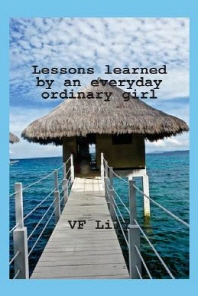 Lessons Learned by an Everyday Ordinary Girl