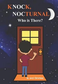 Knock, Nocturnal Who is There?