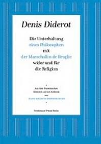 Die Unterhaltung eines Philosophen mit der Marschallin de Broglie wider und fuer die Religion