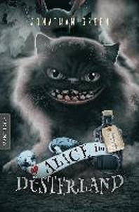 Alice im Duesterland - Ein Fantasy-Spielbuch