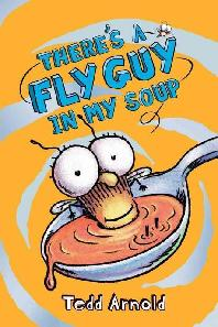 Fly Guy. 12: There's a Fly Guy in My Soup