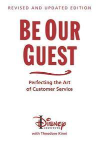 Be Our Guest (Revised and Updated Edition)