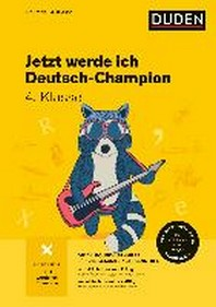 Jetzt werde ich Deutsch-Champion. Deutsch 4. Klasse