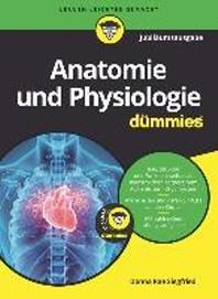 Siegfried, D: Anatomie Physiologie / Dummies Jubilaeumsausg.