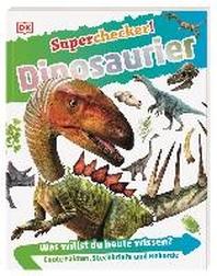 Superchecker! Dinosaurier