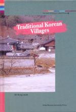 Spirit of Korean Cultural Roots. 25: Traditional Korean Villages