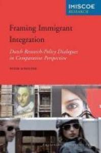 Framing Immigrant Integration