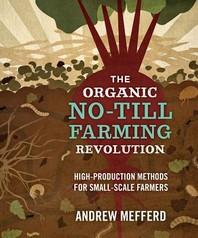 The Organic No-Till Farming Revolution
