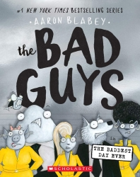 The Bad Guys. 10: The Bad Guys in the Baddest Day Ever