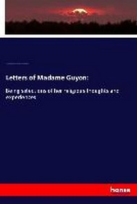 Letters of Madame Guyon:
