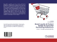 Brand Loyalty & Product Design in Consumer Purchasing Preferences