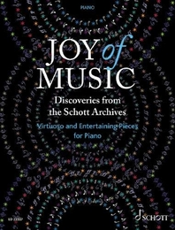 Joy of Music - Discoveries from the Schott Archives (Klavier)