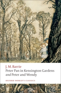 Peter Pan in Kensington Gardens Peter and Wendy (Oxford World Classics)