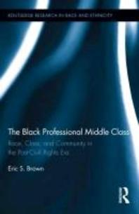 The Black Professional Middle Class