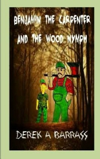 Benjamin the carpenter and the wood nymph
