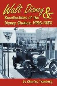Walt Disney & Recollections of the Disney Studios
