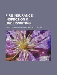 Fire Insurance Inspection & Underwriting