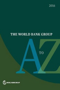 The World Bank Group A to Z 2016