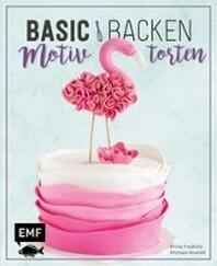 Basic Backen - Motivtorten
