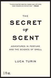 The Secret of Scent