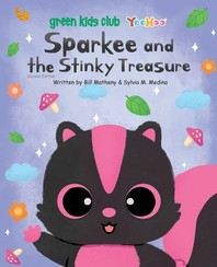 Sparkee and the Stinky Treasure - paperback US 2nd