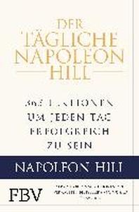 Der taegliche Napoleon Hill