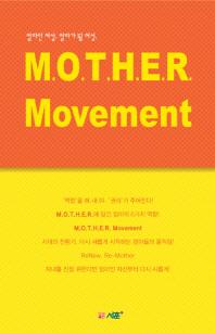 M.O.T.H.E.R. Movement
