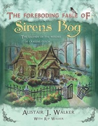 The Foreboding Fable of Sirens Bog