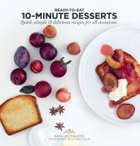 10 Minute Desserts