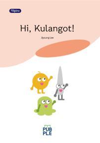 Hi, Kulangot (안녕, 코딱지 필리핀어판) (컬러판)