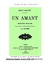 에밀리 브론테의 폭풍의 언덕,프랑스어.The Book of Un amant, Wuthering Heights. French (프랑스어)by Em